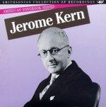 003 American Songbook Series- Jerome Kern