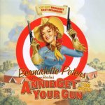 007 Annie Get Your Gun – The New Broadway Cast Recording