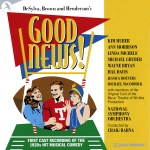 069 Good News! (Original Cast _ The Music Theatre of Wichita)