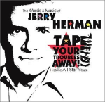 087 Jerry Herman_ Tap Your Troubles Away I