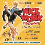 Nice Work If You Can Get It (Original Broadway Soundtrack)