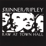Ripley_Skinner_ Raw At Town Hall