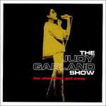 The Judy Garland Show_ The Show That Got Away