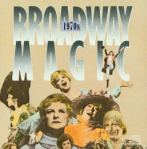 Broadway Magic 1970s