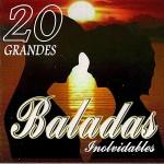 Baladas Inolvidables_ 20 Grandes